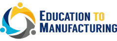 Education To Manufacturing